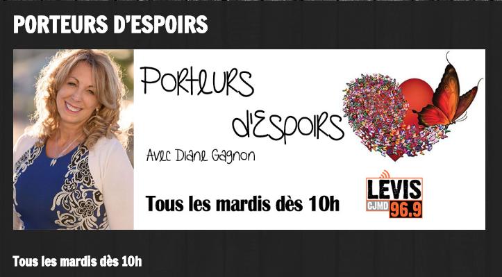 """Emission """"Porteurs d'Espoir, Diane Gagnon"""" – Québec"""
