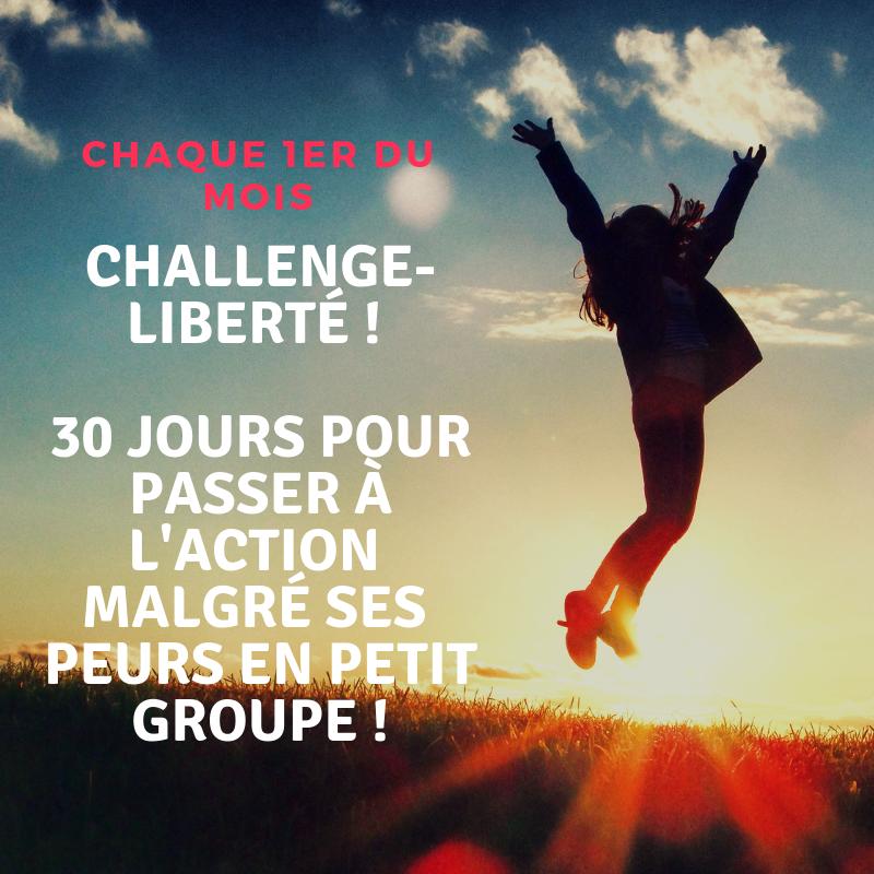 challenge liberté 30 jours en petit groupe
