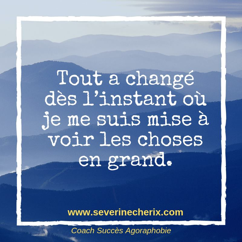 citation, voir les choses en grand, montagne, nature